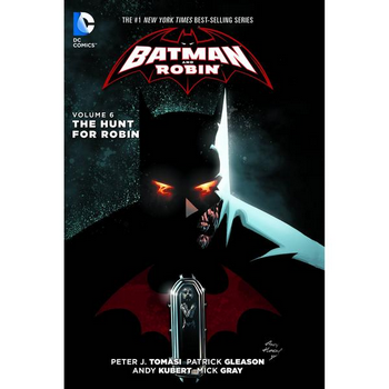 Batman and Robin Vol. 6 : Hunt For Robin TP (N52)