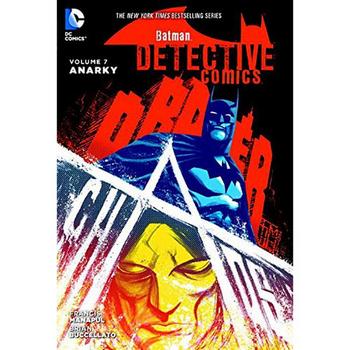 Batman - Detective Comics Vol. 7 : Anarky HC
