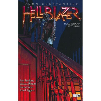 Hellblazer Vol. 12 : How To Play With Fire TP