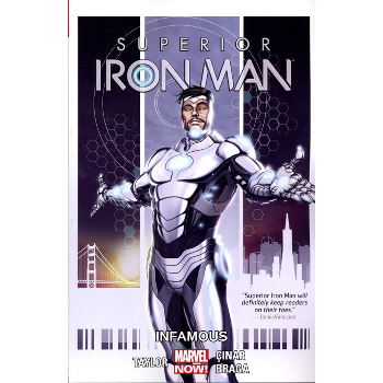Superior Iron Man Vol. 1 : Infamous TP