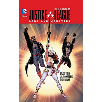 Justice League : Gods and Monsters HC