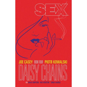 Sex Vol. 4 : Daisy Chains TP
