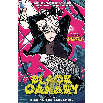 Black Canary Vol. 1 : Kicking and Screaming TP