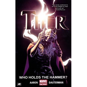 Thor Vol. 2 : Who Holds The Hammer TP
