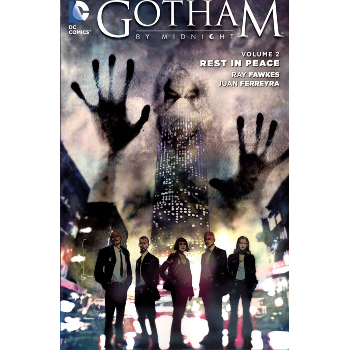 Gotham By Midnight Vol. 2 : Rest in Peace TP
