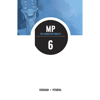 Manhattan Projects Vol. 6 TP