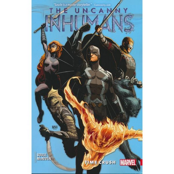 Uncanny Inhumans Vol. 1 : Time Crush TP