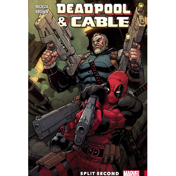 Deadpool & Cable : Split Second TP