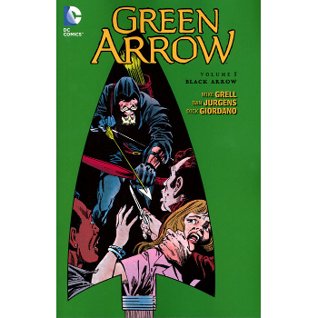 Green Arrow by Grell Vol. 5 : Black Arrow TP