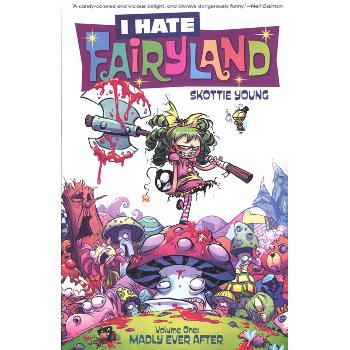 I Hate Fairyland Vol. 1 : Madly Ever After TP