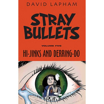 Stray Bullets Vol. 5 : Hi-Jinks and Derring-Do TP