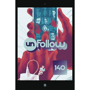 Unfollow Vol. 1 : 140 Characters TP