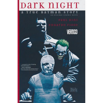 Dark Night : A True Batman Story HC