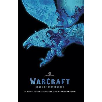 Warcraft : Bonds of Brotherhood HC