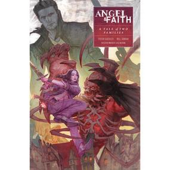 Angel & Faith Season 10 Vol. 5 : Tale of Two Families TP