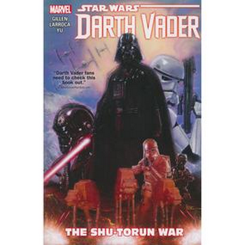 Darth Vader Vol. 3 : The Shu-Torun War TP
