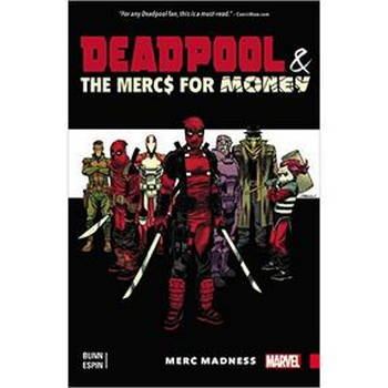 Deadpool & Mercs For Money : Merc Madness TP