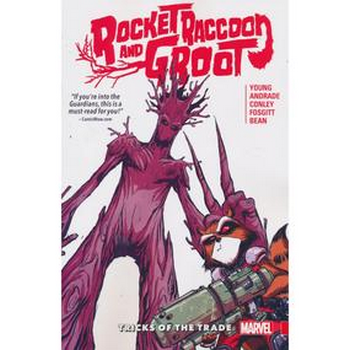 Rocket Raccoon and Groot Vol. 1 : Tricks of the Trade TP
