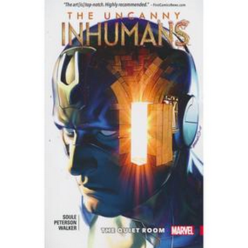 Uncanny Inhumans Vol. 2 : The Quiet Room TP