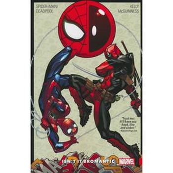 Spider-Man/Deadpool Vol. 1 : Isn't it Bromantic TP