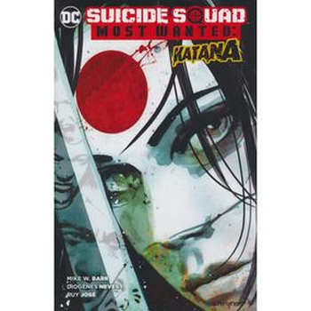 Suicide Squad Most Wanted : Katana TP