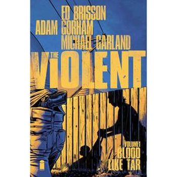 Violent Vol. 1 : Blood Like Tar TP