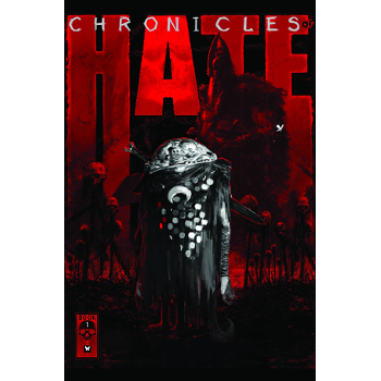 Chronicles of Hate Vol. 1 HC