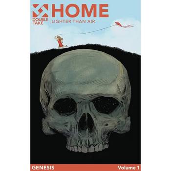 Home Vol. 1 : Lighter Than Air TP
