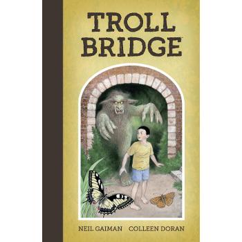 Neil Gaiman's Troll Bridge HC