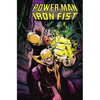 Power Man and Iron Fist Vol. 1 : Boys Are Back in Town TP
