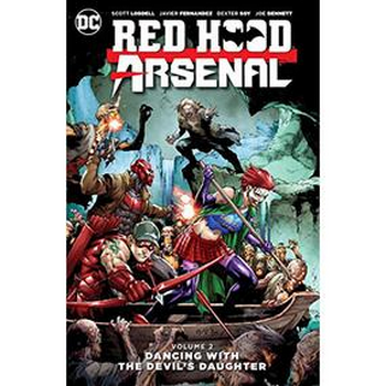 Red Hood / Arsenal Vol. 2 : Dancing With Devil's Daughter TP