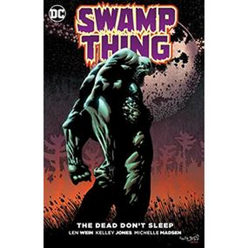 Swamp Thing : Dead Don't Sleep TP