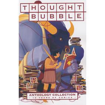 Thought Bubble Anthology Collection : 10 Years of Comics TP