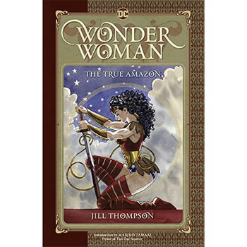 Wonder Woman : The True Amazon HC