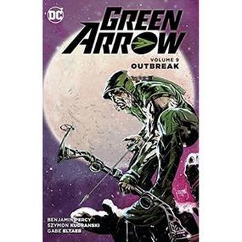 Green Arrow Vol. 9 : Outbreak TP