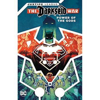 Justice League : Darkseid War - Power of the Gods TP