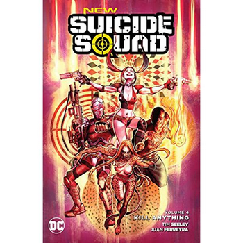 New Suicide Squad Vol. 4 : Kill Anything TP