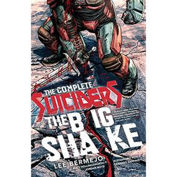Complete Suiciders : The Big Shake TP