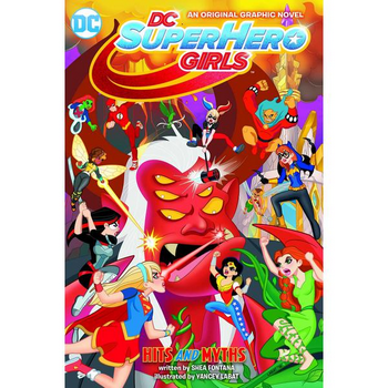 DC Super Hero Girls Vol. 2 : Hits and Myths SC