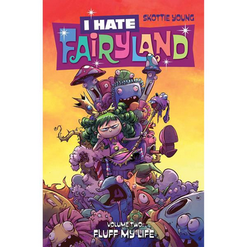 I Hate Fairyland Vol. 2 : Fluff My Life TP