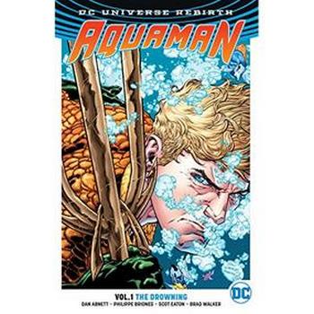 Aquaman Vol. 1 : The Drowning TP ( Rebirth )