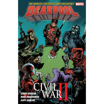 Deadpool ( 2015 ) Vol. 5 : Civil War II TP