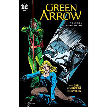 Green Arrow by Grell Vol. 7 : Homecoming TP