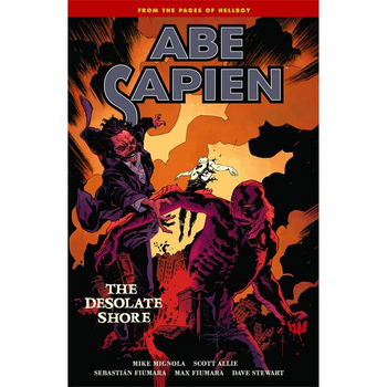 Abe Sapien Vol. 8 : Desolate Shore TP