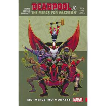 Deadpool & Mercs For Money Vol. 1 : Mo Mercs...TP