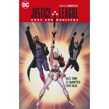 Justice League : Gods and Monsters TP