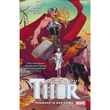 Mighty Thor Vol. 1 : Thunder in Her Veins TP