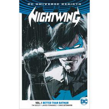Nightwing Vol. 1 : Better Than Batman TP (Rebirth)