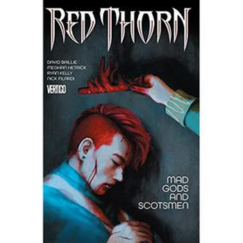 Red Thorn Vol. 2 : Mad Gods and Scotsmen TP