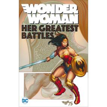 Wonder Woman : Her Greatest Battles TP